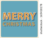 retro text merry christmas | Shutterstock .eps vector #165418178