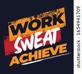 work sweat achieve. fitness...   Shutterstock .eps vector #1654941709