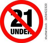 no under twenty ones entry badge | Shutterstock .eps vector #1656422320