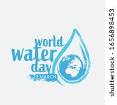 world water day   save the... | Shutterstock .eps vector #1656898453