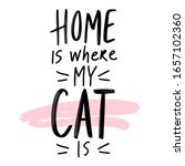 cat quote isolated on white...   Shutterstock .eps vector #1657102360
