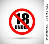 no under eighteen entry badge | Shutterstock .eps vector #1657517689