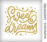 sweet dreams hand drawn...   Shutterstock .eps vector #1660545583
