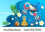 Happy Songkran Festival Is The...