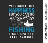 Fishing quote - you can