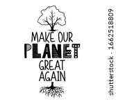 Make Planet Great Again    Text ...