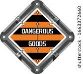 dangerous cargo sign. marking...   Shutterstock .eps vector #1663372660