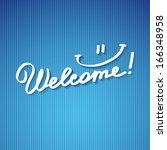 welcome  handwriting phrase ... | Shutterstock .eps vector #166348958