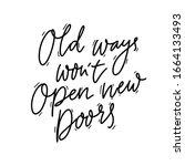 old ways won't open new doors.... | Shutterstock .eps vector #1664133493