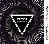 halftone dotted vortex triangle ... | Shutterstock .eps vector #1664279533