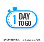 1 Day To Go. Countdown Timer....