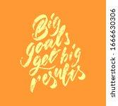 "the inscription ""big goals get...   Shutterstock .eps vector #1666630306"