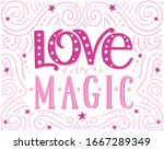 love is magic  hand drawn... | Shutterstock .eps vector #1667289349