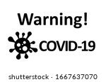 attention  covid 19  sign with... | Shutterstock . vector #1667637070