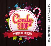candy shop banner with sweets... | Shutterstock .eps vector #1667711350