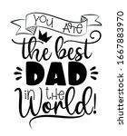 you are the best dad in the... | Shutterstock .eps vector #1667883970