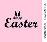 happy easter modern calligraphy ...   Shutterstock .eps vector #1668929716