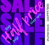 sale banner.  bright colors and ... | Shutterstock .eps vector #1669997800