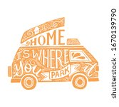 Home Is Where You Park It Quote....