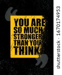 you are so much stronger than... | Shutterstock .eps vector #1670174953