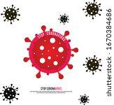 sign caution coronavirus. stop... | Shutterstock .eps vector #1670384686