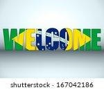 vector   brazil flag welcome... | Shutterstock .eps vector #167042186