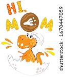 cute poster with dinosaur. hi ... | Shutterstock .eps vector #1670447059