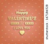 happy valentines day golden... | Shutterstock .eps vector #167186528