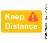 keep distance sign. coronovirus ... | Shutterstock .eps vector #1672149073