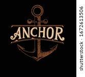 vintage anchor typography logo... | Shutterstock .eps vector #1672613506