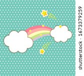 cute rainbow and white clouds... | Shutterstock .eps vector #1673379259