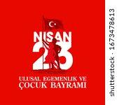 april 23 turkish national... | Shutterstock .eps vector #1673478613