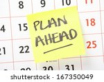The Phrase Plan Ahead Written...