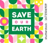 save our earth. vector...   Shutterstock .eps vector #1673506909