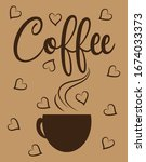 coffe calligraphy with coffee... | Shutterstock .eps vector #1674033373