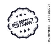 new product rubber stamp ... | Shutterstock .eps vector #1674103729