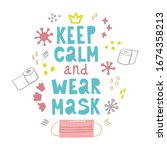 keep calm and wear mask  ...   Shutterstock .eps vector #1674358213