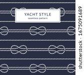 nautical rope seamless pattern. ... | Shutterstock .eps vector #1675091689