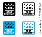 """odor resistant"" and... 
