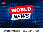 world news. news broadcast and... | Shutterstock .eps vector #1676343736