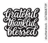 grateful thankful blessed. hand ... | Shutterstock .eps vector #1676868739