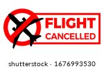 covid 19 flight cancelled sign. ...   Shutterstock .eps vector #1676993530