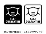 """self quarantine"" method of... 