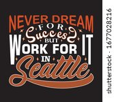 seattle quotes and slogan good... | Shutterstock .eps vector #1677028216