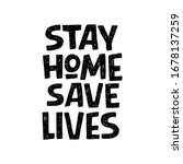 Stay Home Save Lives Hand...