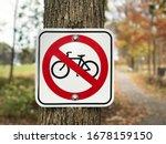 No Bicycle  Bike Prohibited...