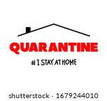 sign quarantine and i stay at... | Shutterstock .eps vector #1679244010