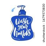 wash your hands quote on liquid ... | Shutterstock .eps vector #1679573830