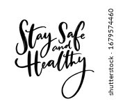 Stay Safe And Healthy....