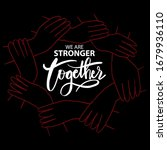 we are stronger together.... | Shutterstock .eps vector #1679936110